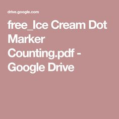 free_Ice Cream Dot Marker Counting.pdf - Google Drive
