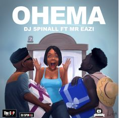 Dj Spinall ft. Mr Eazi – Ohema