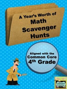 A Year's Worth of Math Scavenger Hunts: Common Core Aligne