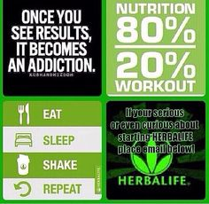 Herbalife herbalife it's not a diet it's living a healthy active lifestyle. Small little discipline in your life each and every day will make a huge results. Knowing what your abilities are pushing them to the limit will only grow what you can do. Getting on a personalized plan program and meal plan will help you achieve your goals much faster. Contact Lisa Cassity at 520-371-1273 Herbalife Independent member.