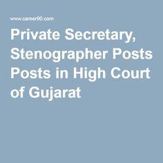 Private Secretary, Stenographer Posts in High Court of Gujarat.#highcourt #stenographer