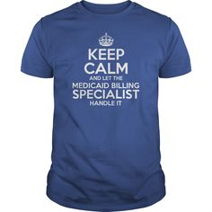 Awesome Tee For Medicaid Billing Specialist T-Shirts, Hoodies. Get It Now ==>…