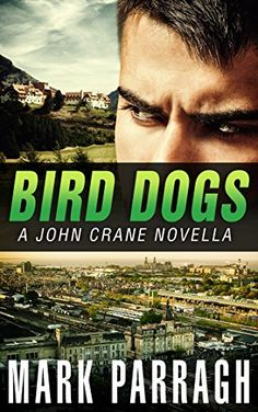 Bird Dogs by [Parragh, Mark]