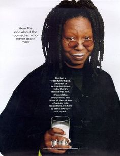 Got Milk Ads, Famous Ads, Viva Forever, Catchy Phrases, Whoopi Goldberg, 50 And Fabulous, Hooray For Hollywood, Tv Commercials, Healthy Drinks
