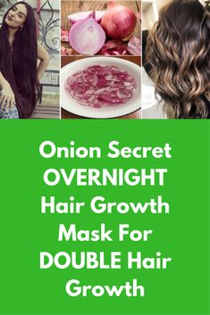Onion Secret OVERNIGHT Hair Growth Mask For DOUBLE Hair Growth Today I am going to share one secret mask that will stop hair fall and will start growth of new hair too, so you get benefits of double hair growth For this mask you will need Pure coconut oil Castor oil Onion juice What to do: Take 1 medium size onion, peel and cut it …