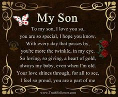 48 Ideas birthday quotes for son from mom love boys for 2019 Proud Of You Quotes, Son Quotes From Mom, Mother Son Quotes, My Children Quotes, Mommy Quotes, Daughter Quotes, Quotes For Kids, Funny Son Quotes, Son Love Quotes