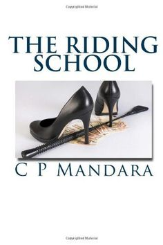 The Riding School: 1 (Pony Tales) by C P Mandara, http://www.amazon.co.uk/dp/1484072030/ref=cm_sw_r_pi_dp_Z5pFrb19EC6DD