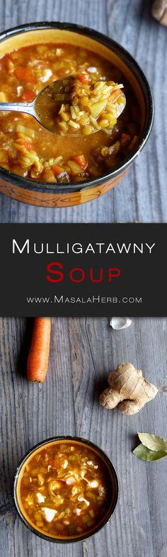 Mulligatawny Soup - How to make Mulligatawny Soup www.MasalaHerb.com