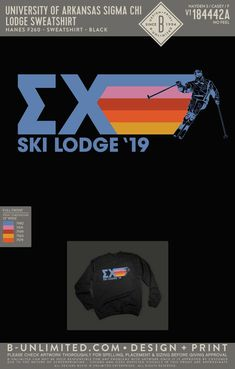 Sigma Chi Ski Lodge Sweatshirt | Fraternity Event | Greek Event #sigmachi #machi #sx #skilodge Sigma Chi, University Of Arkansas, Greek Clothing, Greek Life, Mixers, Social Events, Fraternity, Custom Clothes, Skiing