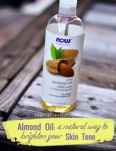 Almond Oil: A Natural Way To Brighten Your Skin Tone | Beauty and MakeUp Tips