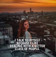 get some class quotes motivational quotes, Badass Girls Quotes, Babe Quotes, Self Quotes, Girly Quotes, Crazy Girl Quotes, Photo Quotes, Positive Attitude Quotes, Attitude Quotes For Girls, Classy Quotes