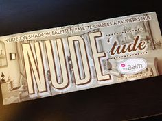 Beauty With Lily: NUDE'tude Palette by The Balm | Review