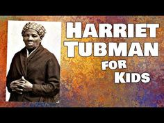 Harriet Tubamn Biography For Kids Youtube