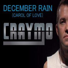 Mi2N.com - Award Winning Singer/Songwriter Craymo Releases December Rain (Carol Of Love) To Radio