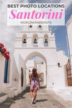 The most beautiful photo locations in Santorini - World Wanderista Santorini Travel, Best Travel Guides, Photo Location, Where To Go, The Good Place, Cool Photos, Places To Go, Most Beautiful, World