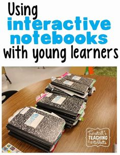 Interactive Notebooks and Young Learners: differentiate, continue to use manipulatives. Repinned by First Grade Frame of Mind.