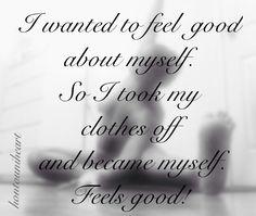Natural Esteem | clothes free life