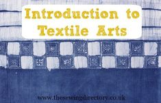 Textile arts courses and where to study them