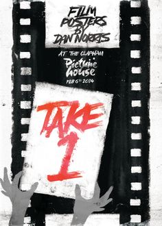 Take 1 - Film Posters by Dan Norris Feb 6th 2014, Clapham Picture House I will exhibiting some posters at the Clapham picture house in just over a months time, from February 6th until March 6th. Limited edition screen prints will also be available to purchase...very excited. Hope to see you there...