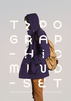 I can't help but be attracted to typography mixed with photography. I like the liberties taken with this combo.  Typographic Mindset by Mark Niemeijer, via Behance