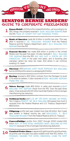 Senator Bernie Sanders' guide to Corporate Freeloaders.  10 companies who aren't paying their share of taxes.  Occupy