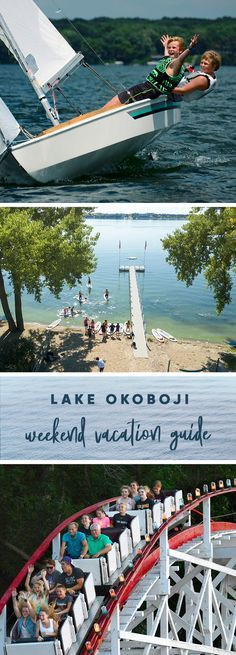 Vacation Okoboji - spend a weekend in Okoboji. Here's everything to do - lodging, attractions and places to eat - in three days or less!