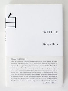 White - Kenya Hara  |  Ode to Things