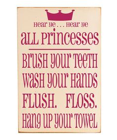 So incredibly cute!!  Take a look at this Cream & Pink 'Princesses' Bathroom Rules Wall Art by Vinyl Crafts on #zulily today!