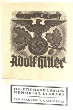 bookplates of Adolf Hitler and of the Fitz Hugh Ludlow Memorial Library (USA) in a copy of novel Kokain, a German translation of Cocaina, showing the book's provenance (book now in collection at Harvard)