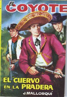 El Cuervo en la pradera. Ed. Cid, 1962. (Col. El Coyote ; 63)