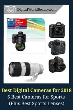 Top 5 best cameras for sports photography to buy in 2018 (plus sports photography lenses for each camera mentioned). Digital World Beauty shares the best digital cameras worth buying in 2018. #cameras #bestcameras #bestdigitalcameras #bestcamerasforsports #bestsportscameras #bestcameras2018 #photography #bestcamerasforbeginners #digitaltechnology #sportsphotography #cameralenses #new #newyork #nyc #newyorkcity #buyingguide