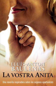 La Vostra Anita : (Bones obres)/ Lluís-Anton Baulenas