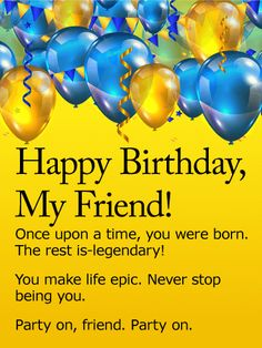 To my dear friend happy birthday wishes card for a fabulous send free party on happy birthday wishes card for friends to loved ones on birthday greeting cards by davia its free and you also can use your own m4hsunfo