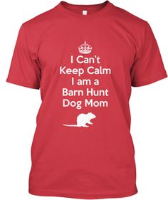 Discover Barn Hunt Dog Mom T-Shirt, a custom product made just for you by Teespring. Limited Time Only! Dog Competitions, Dog Activities, Dog Agility, Dog Mom, Your Dog, Barn, Hunts, Dog Stuff, Shake