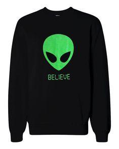 Alien BELIEVE 90's Sweater - UFO Martian Crewneck Sweatshirt - Unisex Sizes S, M, L, XL on Etsy, $24.00