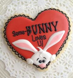 """Valentine's Day """"Some-Bunny Loves U"""" (Heart Cookie Cutter)"""