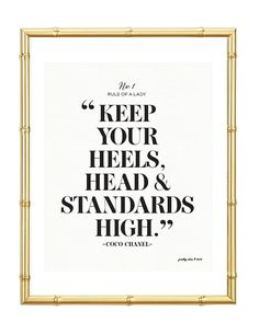 Keep Your Heels Head & Standards High Print. Office Decor. Home Decor. Wall Art. Fashion.