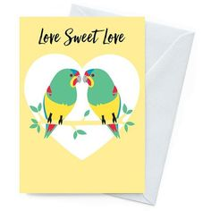 Earth friendly card, designed Valentines Greetings, Valentine Day Gifts, Australian Artists, Garden Gifts, Love Is Sweet, Blank Cards, Paper Goods, White Envelopes, Parrot