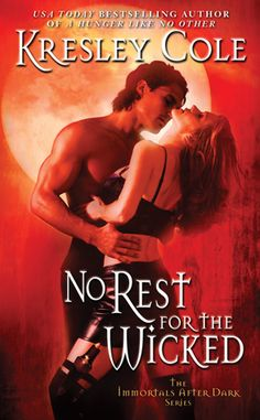 No Rest for the Wicked by Kresley Cole (Immortals After Dark Series, Book 2)