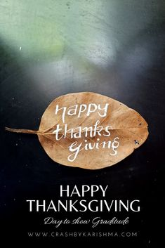 Thanksgiving means getting together again and spending time with the people you love. This is a great day to simply be grateful and give thanks for blessings and the people in our life. Happy Thanksgiving Quotes Images on Autumn fall leaves for the first time. | Crash By Karishma - Greeting Cards, Printable and Posters. #calligraphy #thanksgiving #quote #quotes #writing #faux #holiday #gratitude