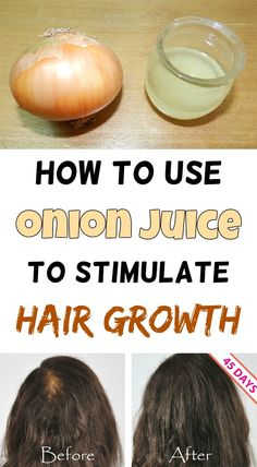 How to use onions to stimulate hair growth