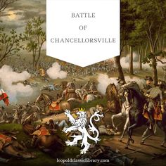 A shoking defeat for the Union: http://leopoldclassiclibrary.com/book/the-campaign-of-chancellorsville