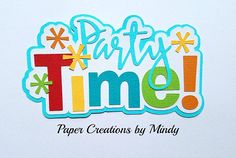 elite4u mindy party time celebrate birthday new year title premade paper piecing for scrapbook page album border die cut embellishment