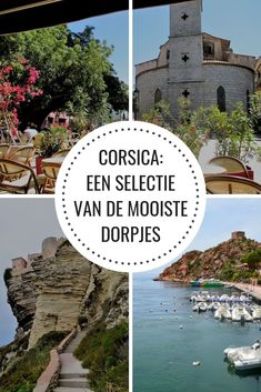 Reizen langs de mooiste dorpjes van Corsica - Passie voor Frankrijk Beautiful Islands, Vacation Ideas, Sailing, Road Trip, Around The Worlds, France, Water, Places, Travel