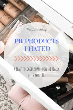 PR PRODUCTS I HATED