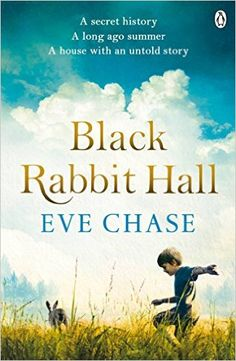 85 best favourite books images on pinterest book covers books to black rabbit hall by eve chase one golden family one fateful summer four lives changed forever fandeluxe Images