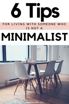 6 Tips for Living With Someone Who Is Not A Minimalist | www.awelderswife.com