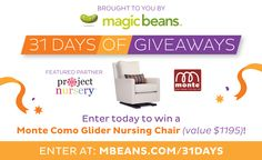 Enter to win the Monte Como Glider Nursing Chair in @mbeansdotcom's 31 Days of Giveaways! #win