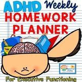 ADHD and Executive Functioning Weekly HOMEWORK Planner