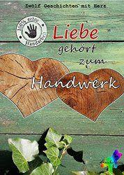 """Ulla Liebt Bücher  : """"Liebe gehört zum Handwerk"""" von der Kuschelgang"""